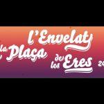 L'Envelat de la Plaça de les Eres 2016 (vídeo)