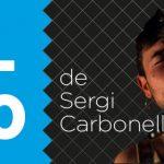 La T-10 de cançons de Sergi Carbonell