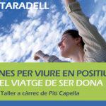 Inscripcions obertes per als tallers per a dones 'Eines per viure en positiu: el viatge de ser dona'