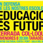 Xerrada-col·loqui i botifarrada en defensa del model educatiu català a Taradell aquest divendres i dissabte