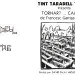 Tint Taradell Teatre posa en escena dissabte el muntatge poètic teatral 'Tornar?… Camins!'