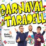 El 'Fricandó matiner' de RAC105 serà el pregoner i el final de festa del Carnaval de Taradell 2019