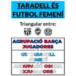 Taradell acull dissabte un triangular de futbol femení amb exjugadores del FC Barcelona