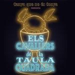 Canya que no és conya estrenarà el 30 de març el musical 'Els cavallers de la taula quadrada'
