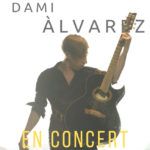 Dami Àlvarez actua aquest dissabte al Centre cultural Costa i Font