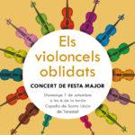 Concert de festa major 'Els violoncels oblidats' diumenge a la capella Santa Llúcia
