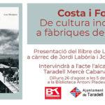 Dilluns es presenta el llibre 'Costa i Font. De cultura industrial a fàbriques de cultura'