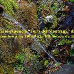 La Biblioteca de Taradell inaugura avui l'exposició 'Les Fonts del Montseny'