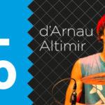 La T-10 de cançons de l'Arnau Altimir