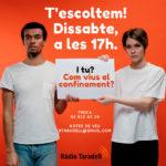 Ràdio Taradell realitzarà un programa especial aquest dissabte per tractar la situació de confinament dels taradellencs
